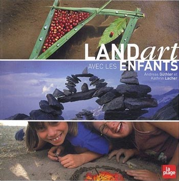 Land Art avec les enfants