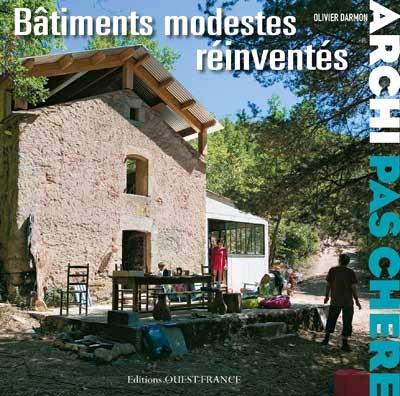 Bâtiments modestes réinventés
