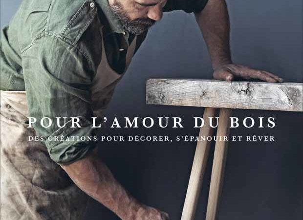 Livre bricolage : Pour l'amour du bois