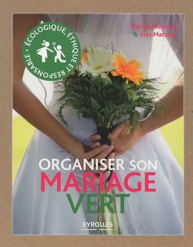 Organiser son mariage vert