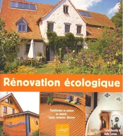 Rénovation écologique : Transformer sa maison au naturel