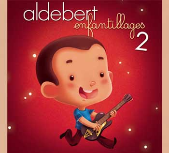 album enfantillages 2 aldebert