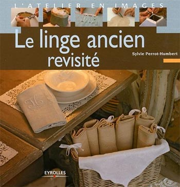 Le linge ancien revisite