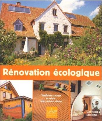R novation cologique transformer sa maison au naturel esprit cabane idee - Livre renovation maison ...