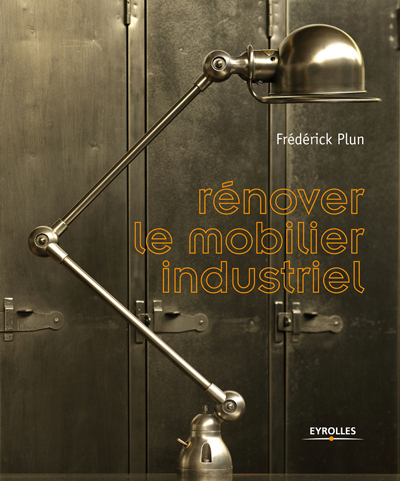 R nover le mobilier industriel esprit cabane idees - Renover un meuble industriel ...